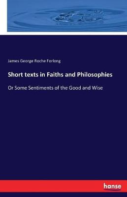 Short Texts in Faiths and Philosophies (Paperback)