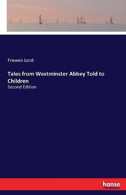 Tales from Westminster Abbey Told to Children (Paperback)
