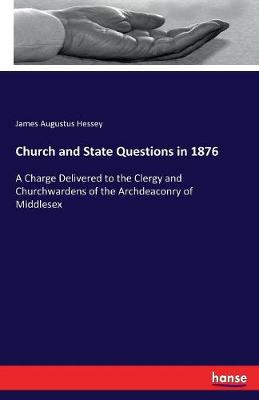 Church and State Questions in 1876 (Paperback)