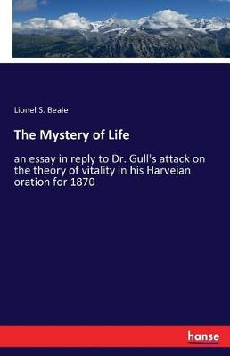 The Mystery of Life (Paperback)