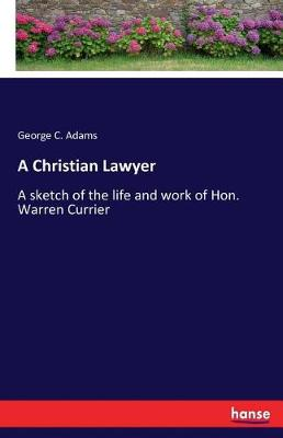 A Christian Lawyer (Paperback)
