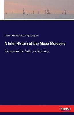 A Brief History of the Mege Discovery (Paperback)