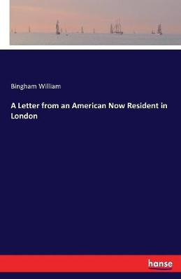 A Letter from an American Now Resident in London (Paperback)