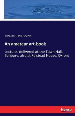 An Amateur Art-Book (Paperback)