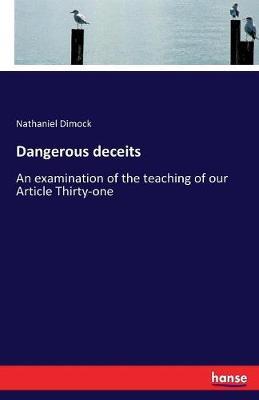 Dangerous Deceits (Paperback)