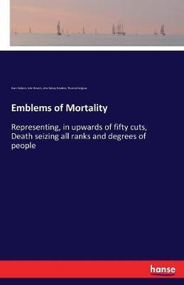 Emblems of Mortality (Paperback)