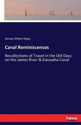 Canal Reminiscences (Paperback)