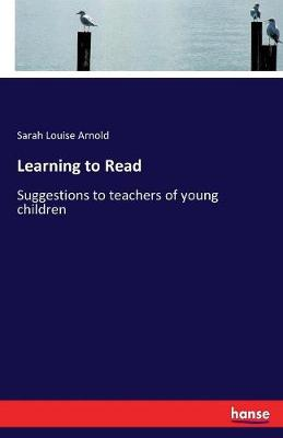 Learning to Read (Paperback)