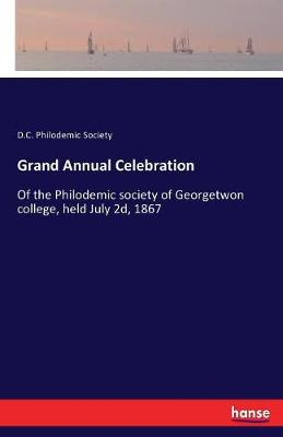 Grand Annual Celebration (Paperback)