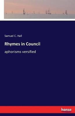 Rhymes in Council (Paperback)