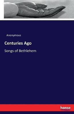 Centuries Ago (Paperback)