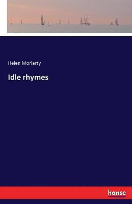 Idle Rhymes (Paperback)