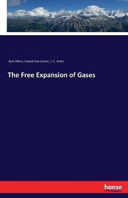The Free Expansion of Gases (Paperback)