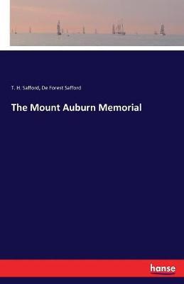 The Mount Auburn Memorial (Paperback)