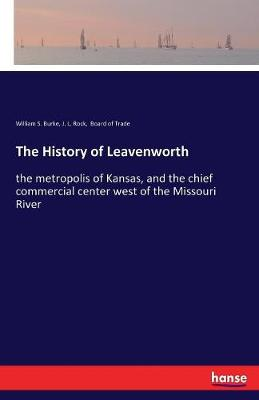 The History of Leavenworth (Paperback)