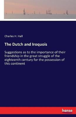 The Dutch and Iroquois (Paperback)