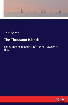 The Thousand Islands (Paperback)