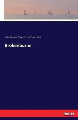 Brokenburne (Paperback)
