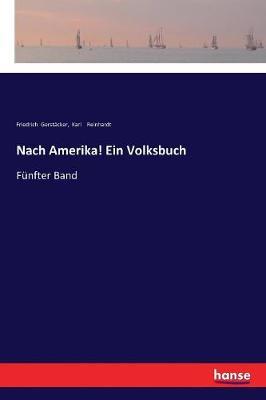 Nach Amerika! Ein Volksbuch (Paperback)