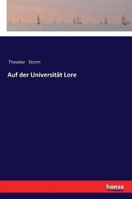 Auf Der Universit t Lore (Paperback)
