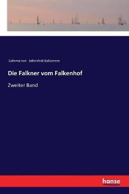 Die Falkner Vom Falkenhof (Paperback)