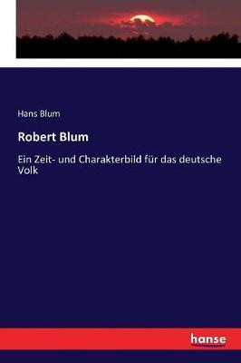Robert Blum (Paperback)