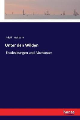 Unter Den Wilden (Paperback)