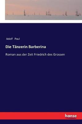 Die T nzerin Barberina (Paperback)