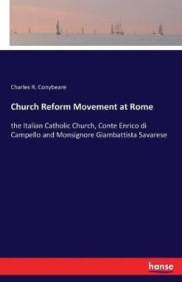 Church Reform Movement at Rome (Paperback)