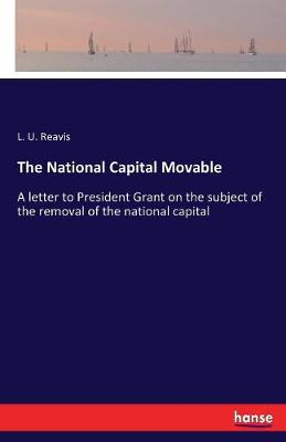 The National Capital Movable (Paperback)