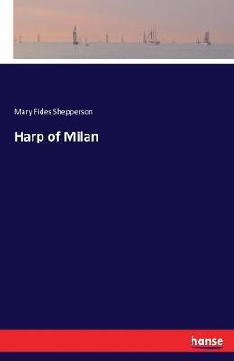 Harp of Milan (Paperback)