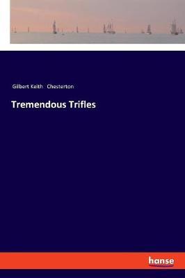 Tremendous Trifles (Paperback)