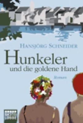 Hunkeler Und Die Goldene Hand (Paperback)