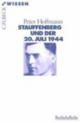 Stauffenberg Und Der 20.Juli 1944 (Paperback)