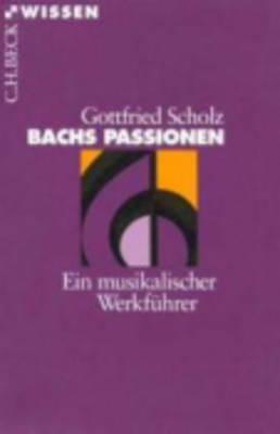 Bachs Passionen (Paperback)