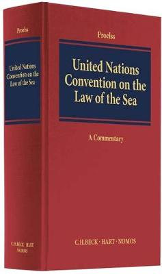 United Nations Convention on the Law of the Sea: A Commentary (Hardback)