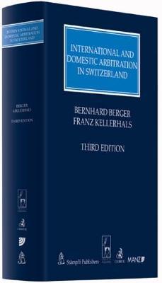 International and Domestic Arbitration in Switzerland (Hardback)