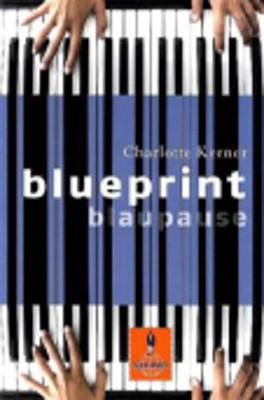 Blueprint Blaupause (Paperback)