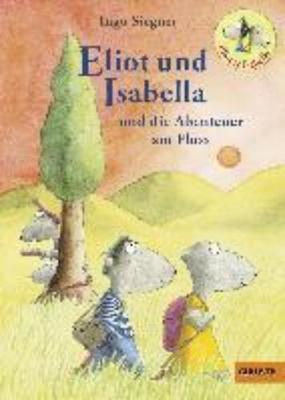 Eliot und Isabella und die Abenteuer am Fluss (Hardback)