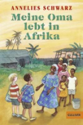 Meine Oma Lebt in Afrika (Paperback)