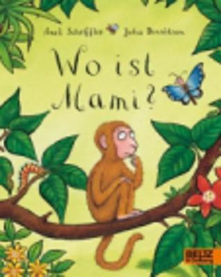 Wo ist Mami? (Paperback)