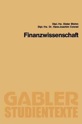 Finanzwissenschaft - Gabler-Studientexte (Paperback)