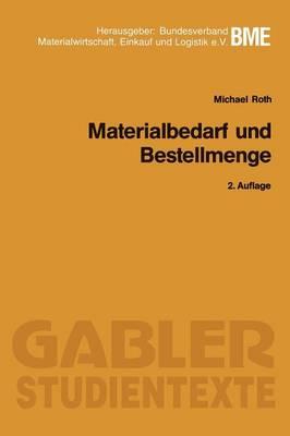 Materialbedarf Und Bestellmenge - Gabler-Studientexte (Paperback)