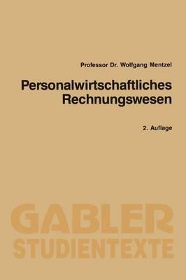 Personalwirtschaftliches Rechnungswesen - Gabler-Studientexte (Paperback)
