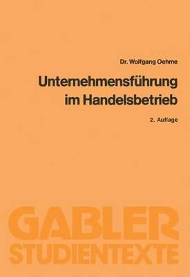 Unternehmensfuhrung im Handelsbetrieb (Paperback)