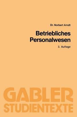 Betriebliches Personalwesen - Gabler-Studientexte (Paperback)
