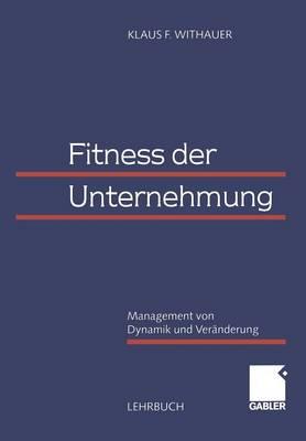 Fitness der Unternehmung (Paperback)