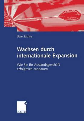Wachsen Durch Internationale Expansion (Paperback)