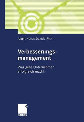 Verbesserungsmanagement: Was Gute Unternehmen Erfolgreich Macht (Paperback)