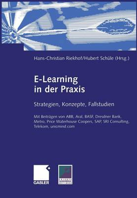E-Learning in der Praxis (Paperback)